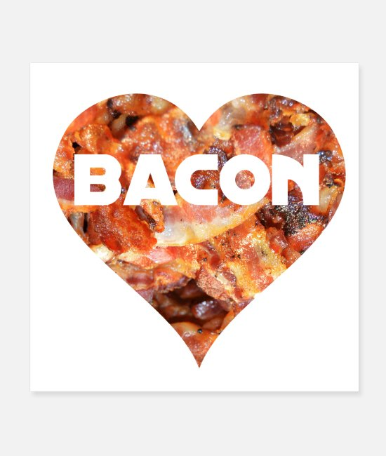 Alter Poster - I LOVE BACON - Poster Weiß