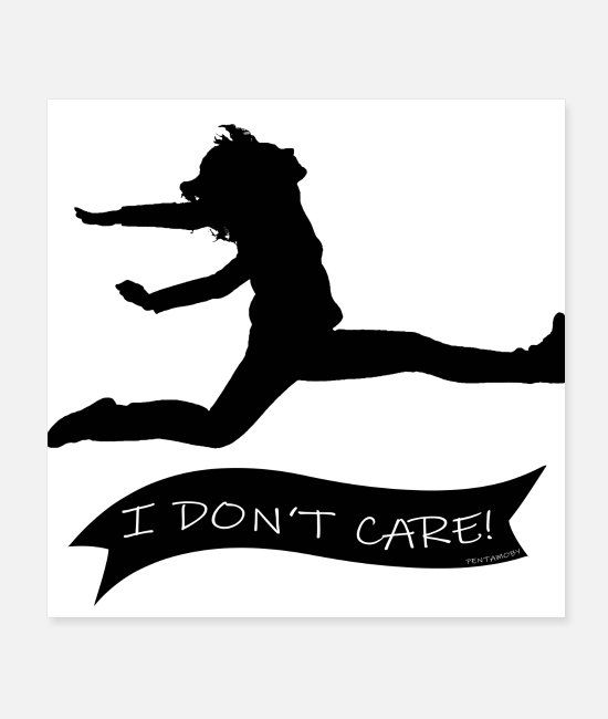 Bass Posters - I DO NOT CARE (poster) - Posters white