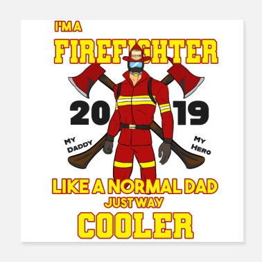 Volunteer Firefighter Dad Father Fire Department Dad Firefighter - Poster