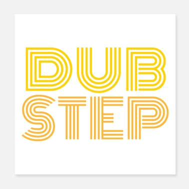 Dub DUB STEP - Juliste