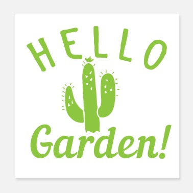 Cactuses hello garden! with cute cactus - Poster