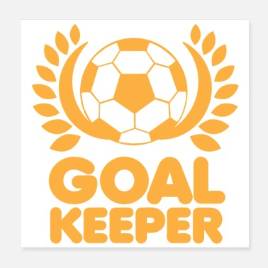 Keeper Goal keeper soccer ball and wreath - Poster