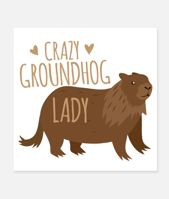 Office Posters - Crazy groundhog lady - Posters white
