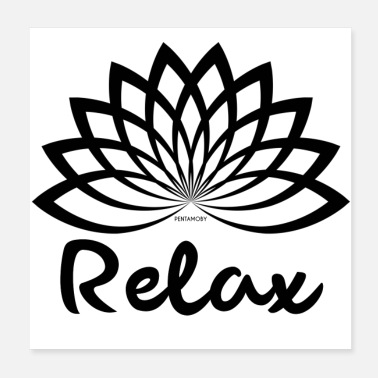 Recreational RELAX CHILL OUT REST RECREATION MEDITATION (poster) - Poster