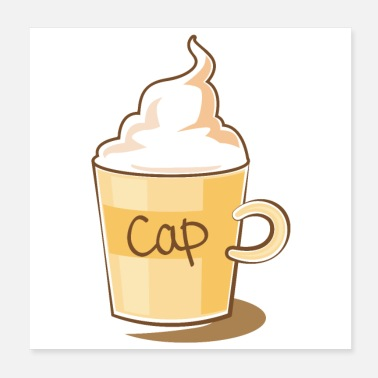 Cappuccino coffee break cappuccino cup with cream froth - Poster