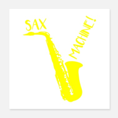 Machine SAX MACHINE ! - Poster