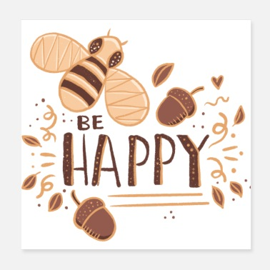 Honey (Honey Bee) BE HAPPY - Poster