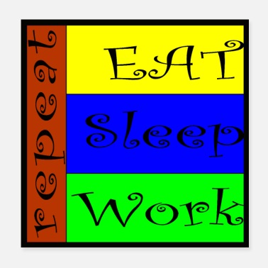 Klempner EAT SLEEP WORK REPEAT - Poster