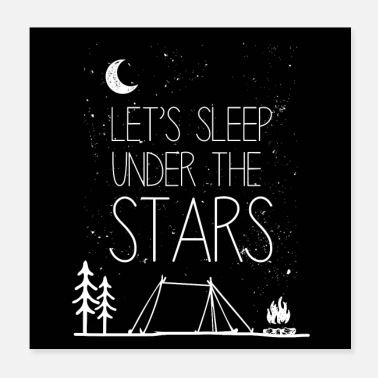 Stars Let's sleep under the stars Poster Geschenk - Poster