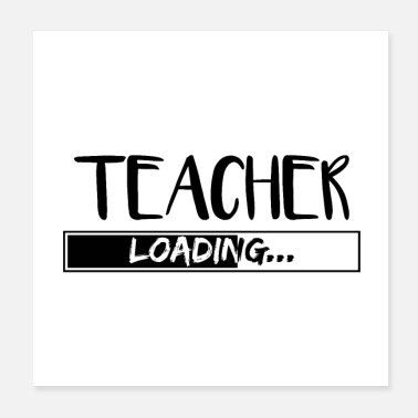 Teacher Teacher teacher Profession school teacher gifts - Poster