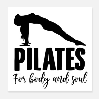 Pilates Pilates Sayings | Yoga sport trainer gift ideas - Poster