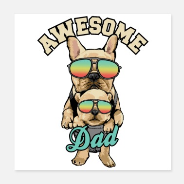 Dog Father Awesome dad pug dog lover father's day gift - Poster