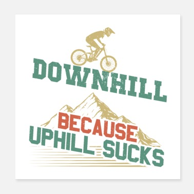 Mountainbike Mountainbike bergafwaarts | BMX mountainbike cadeau - Poster