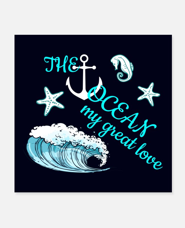 Sea Horse Posters - Maritime poster The sea my great love - Posters white
