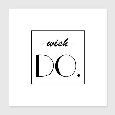 DO WISH (b) - Poster 20x20 cm