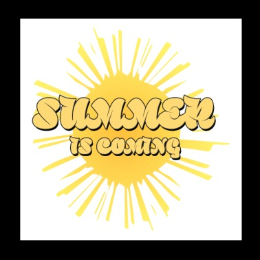 Summer is coming, gift seasonal change - Poster 20x20 cm