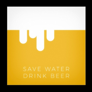 Save Water Drink Beer Poster - Poster 20x20 cm