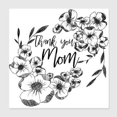 Thank you mom, with ink flower doodle - Poster 20x20 cm