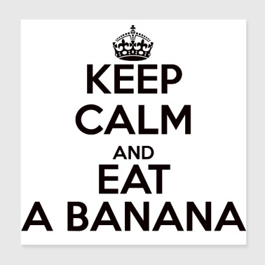 keep calm banana - Poster 20x20 cm