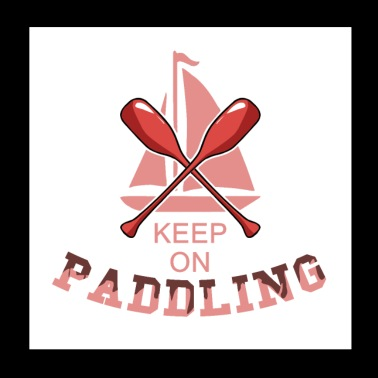 Keep on paddling - Poster 20x20 cm