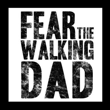 Angst The Walking Dad Vaderdag cadeau idee - Poster 20x20 cm