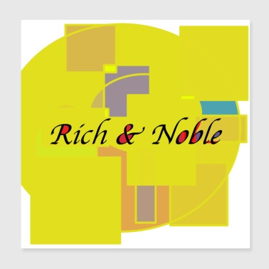 Noble design rich and noble - Poster 20x20 cm