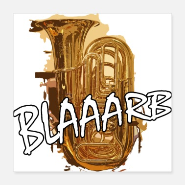 Blaasinstrument blaaarb tuba muziek blaasinstrument - Poster