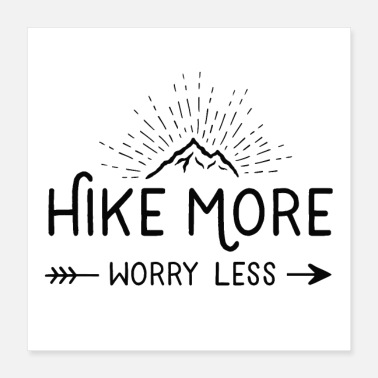 Schwarz hike more worry less - Poster