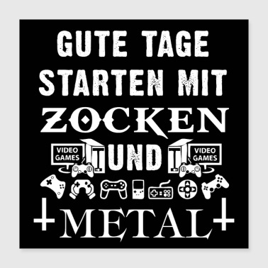 GOD DAGAR START MED TICK OCH METAL - Poster 40x40 cm