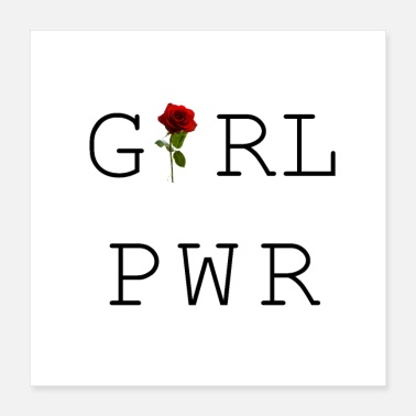 Girlie Girl Power avec Rose - Poster 40 x 40 cm