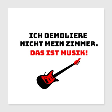 Stage I do not demolish my room - guitarist - Poster 40x40 cm