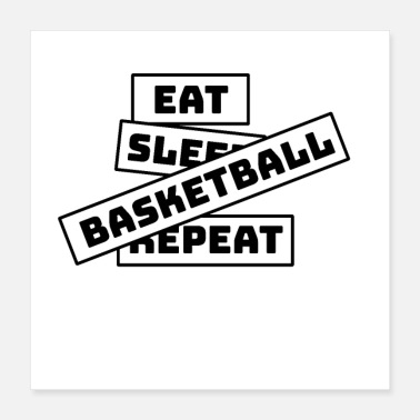 Basketball Eet Sleep Repeat Basketball - Poster 40x40 cm