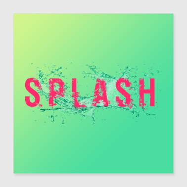 Motion Water splash on the word splash. - Poster 40x40 cm