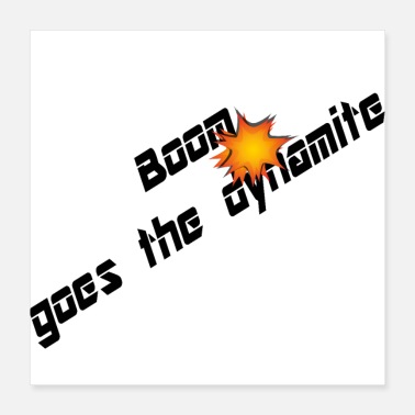 Dynamit Boom Goes The Dynamite - Poster