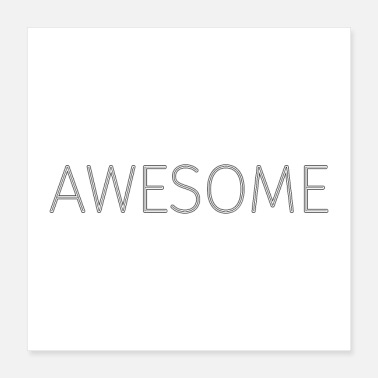 Awesome Stroke Awesome - Noir (Affiche) - Poster 40 x 40 cm