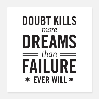 Kleines Weihnachtsgeschenk Doubt Kills More Dreams Than Failure Ever Will - Poster