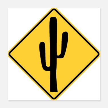 Traffic Cactus traffic sign stop - Poster 40x40 cm