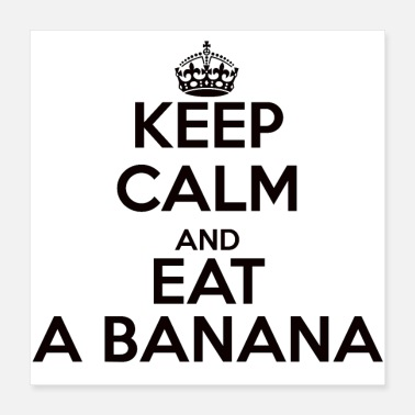 Keep Calm keep calm banana - Poster