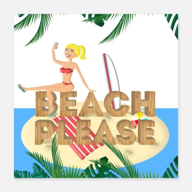 Selfie Beach Please Blond Surfergirl - Poster 40x40 cm