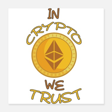 Currency We trust the crypto - Poster