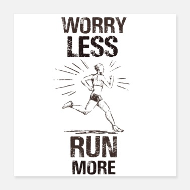 Sprinting Do not worry anymore - Poster 40x40 cm