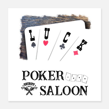 Sheriff Luck - Poker Saloon - Poster 40x40 cm