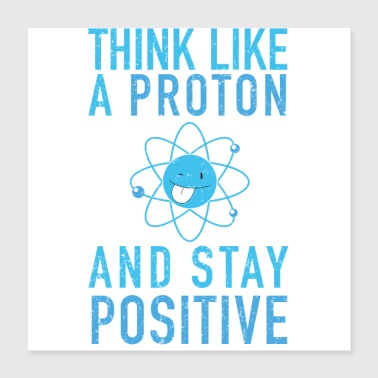 Genius Stay Positive - Poster 40x40 cm