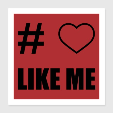 Likes me - Poster 40x40 cm