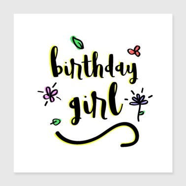 Lettering Birthday Girl with flowers - Poster 40x40 cm