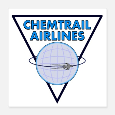 Pilote Chemtrail Airlines Pilot - Poster 40 x 40 cm