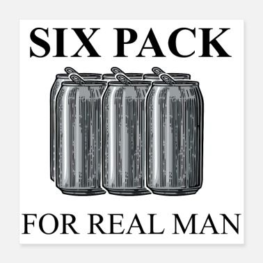 Guys Night Out Sixpack For Real Man (Beer) - Poster