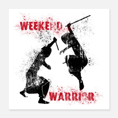 Weekend Weekend Warrior I - Plakat - Poster 40x40 cm