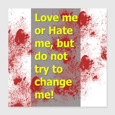 Ego Love without hate! - Poster 40x40 cm