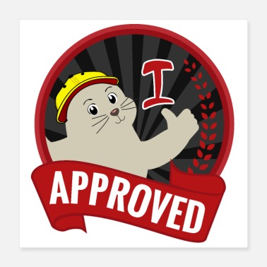 Cute Seal of Approval Approved Cute Seal Cute Happy - Poster
